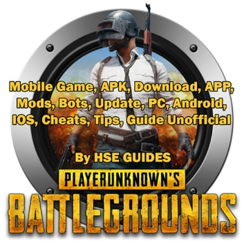 Pubg Mobile Game Apk Download App Mods Bots Update Pc - pubg mobile game apk download app mods bots update pc android ios cheats tips guide unofficial