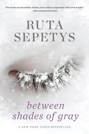 Between Shades of Gray ebook by Ruta Sepetys