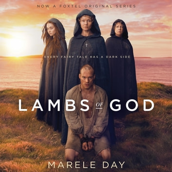 Lambs of God audiobook by Marele Day