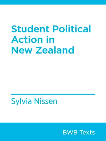 Student Political Activism in New Zealand ebook by Sylvia Nissen