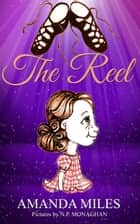 The Reel ebook by Amanda Miles