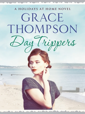Day Trippers ebook by Grace Thompson