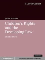 Children's Rights and the Developing Law ebook by Jane Fortin