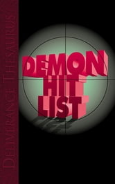 Demon Hit List ebook by John Eckhardt