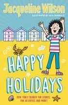 Jacqueline Wilson's Happy Holidays ebook by