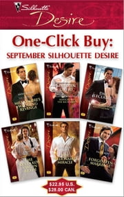 One-Click Buy: September Silhouette Desire - Millionaire's Wedding Revenge\Seduced by the Rich Man\The Billionaire's Baby Negotiation\The Kyriakos Virgin Bride\The Millionaire's Miracle\Forgotten Marriage ebook by Anna DePalo,Maureen Child,Day Leclaire,Tessa Radley,Cathleen Galitz,Paula Roe