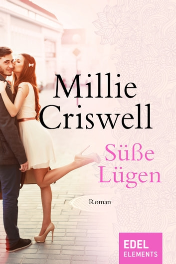 Süße Lügen ebook by Millie Criswell