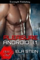 Pleasure Android 7.1 ebook by Ela Stein