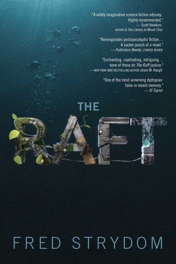 The Raft - A Novel ebook by Fred Strydom