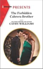 The Forbidden Cabrera Brother ebook by Cathy Williams