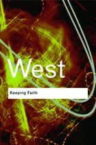 Keeping Faith ebook by Cornel West