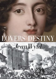 Lovers' Destiny ebook by Jean Wyld