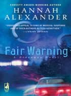 Fair Warning ebook by Hannah Alexander