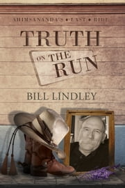 Truth on the Run ebook by Bill Lindley