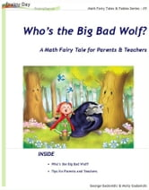 Who's the Big Bad Wolf? ebook by George Gadanidis, Molly Gadanidis