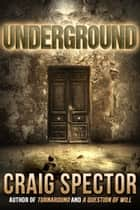 Underground ebook by Craig Spector