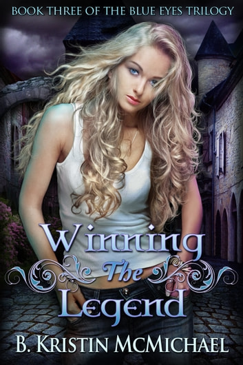 Winning the Legend ebook by B. Kristin McMichael