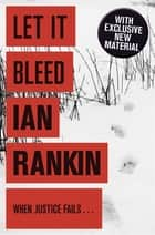 Let It Bleed ebook by Ian Rankin