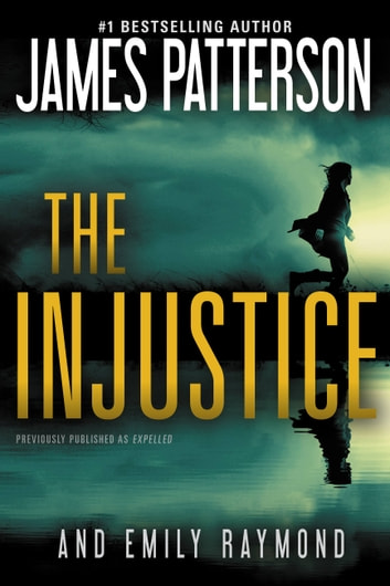 The Injustice ebook by James Patterson