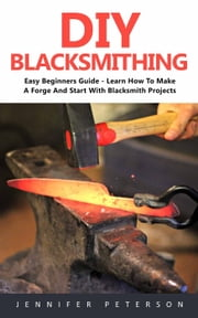 DIY Blacksmithing ebook by Bruce Shelton