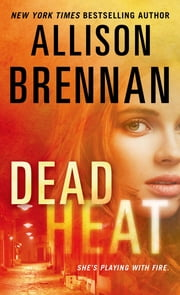 Dead Heat ebook by Allison Brennan