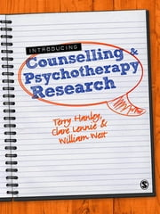 Introducing Counselling and Psychotherapy Research ebook by Miss Clare Lennie,Dr William West,Terry Hanley