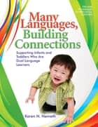 Many Languages, Building Connections ebook by Karen Nemeth