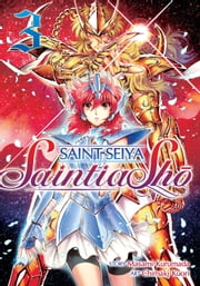 Saint Seiya: Saintia Sho Vol. 3 ebook by Masami Kurumada, Chimaki Kuori