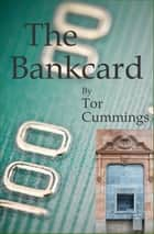 The Bankcard ebook by
