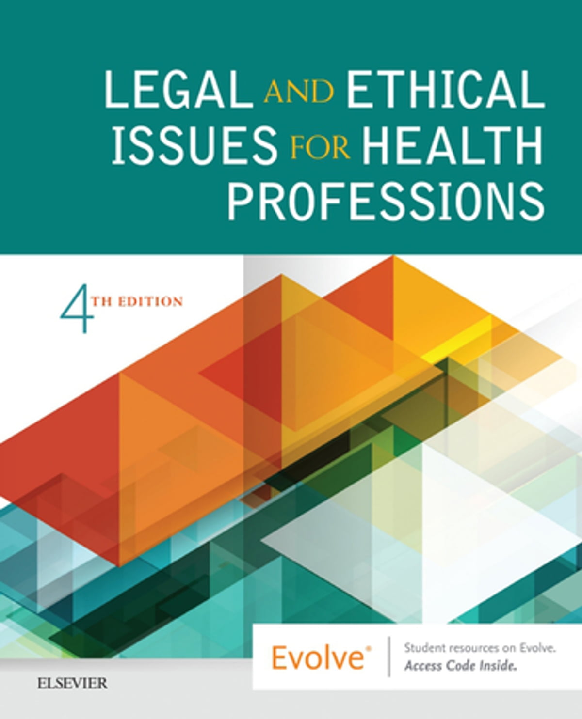 Legal and Ethical Issues for Health Professions eBook by Elsevier -  9780323550338 | Rakuten Kobo