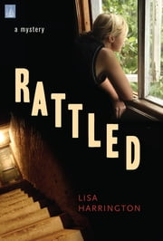 Rattled: a mystery ebook by Lisa Harrington