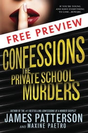 Confessions: The Private School Murders - FREE PREVIEW (The First 15 Chapters) ebook by James Patterson,Maxine Paetro