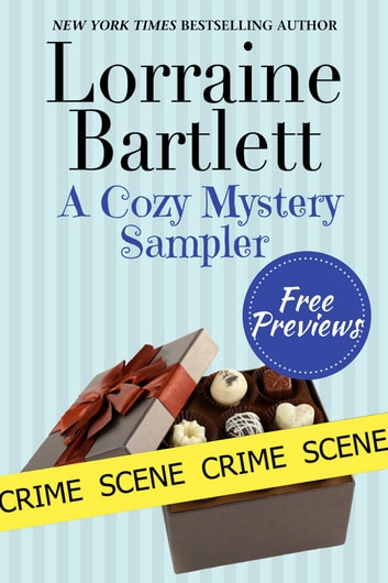 A Cozy Mystery Sampler ebook by Lorraine Bartlett