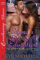 Emma's BDSM Education ebook by Skye Michaels