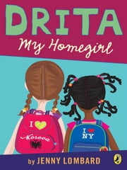 Drita, My Homegirl ebook by Jenny Lombard