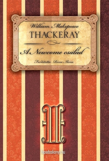 A Newcome család II. rész ebook by W.M. Thackeray