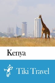 Kenya Travel Guide - Tiki Travel ebook by Tiki Travel