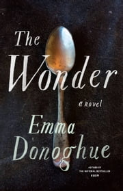 The Wonder ebook by Emma Donoghue