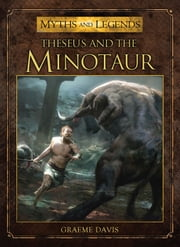 Theseus and the Minotaur ebook by Graeme Davis,Jose Daniel Cabrera Peña