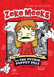 Zeke Meeks vs the Putrid Puppet Pals ebook by D.L. Green