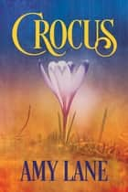 Crocus ebook by Amy Lane