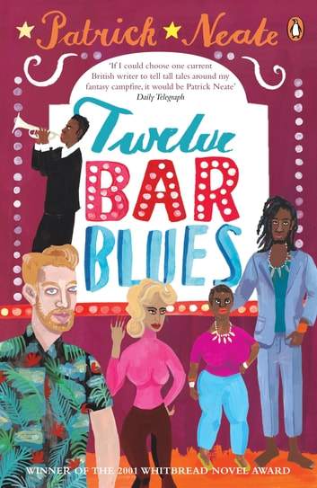 Twelve Bar Blues ebook by Patrick Neate