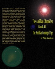 The Antillian Chronicles Book Three: The Antillian Coming of Age ebook by Philip Stansberry
