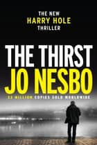 The Thirst ebook by Harry Hole 11