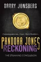 Pandora Jones: Reckoning ebook by Barry Jonsberg