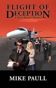 Flight of Deception ebook by Paull Mike
