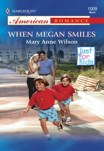 When Megan Smiles (Mills & Boon American Romance) ebook by Mary Anne Wilson