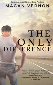 The Only Difference ebook by Magan Vernon