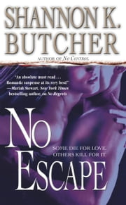 No Escape ebook by Shannon K. Butcher