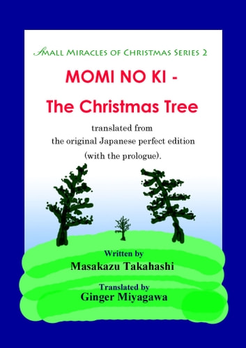 MOMI NO KI - The Christmas Tree ebook by 高橋正和